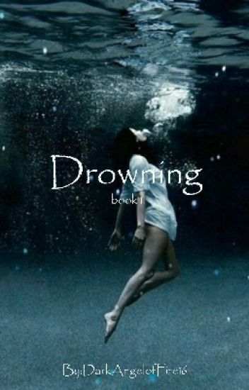 Drowning  (editing)  (complete)