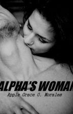 Alpha's Woman by _gRanDioSity_