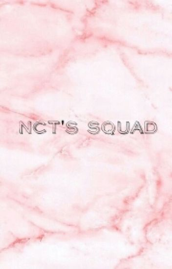 NCT's Squad