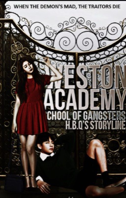 Weston Academy: School Of Gangsters (ARMY Series#1)[REVISING] by HopelessBloodyQueen
