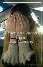 Chicos & Chicas Para Tus Novelas by fbelenng