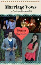 Mananff : Marriage Vows by kanwarrakhi