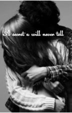 A secret i will never tell {wattys 2016} by EmilieMaxOliver