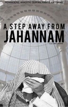 A Step away from Jahannam [Book II] by I_Luv_Allah_Forever