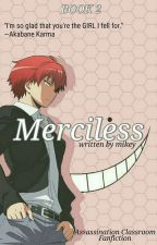 (2)Merciless • ansastu kyoushitsu 'C' by taekenforgraten
