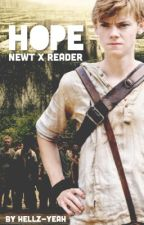 Hope || Newt x Reader by Hellz-Yeah
