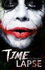 Time Lapse || Joker  by Kummerkastn