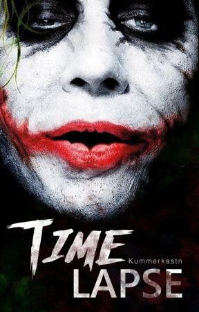 Time Lapse    Joker  by Kummerkastn