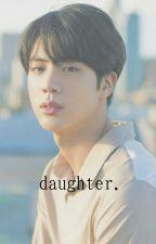 daughter » hunhan by xyehetmaknaex