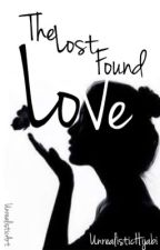 The Lost Found Love by FarzanaBai
