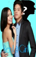 Rent a Girl (KathNiel FF) by LunarMaris