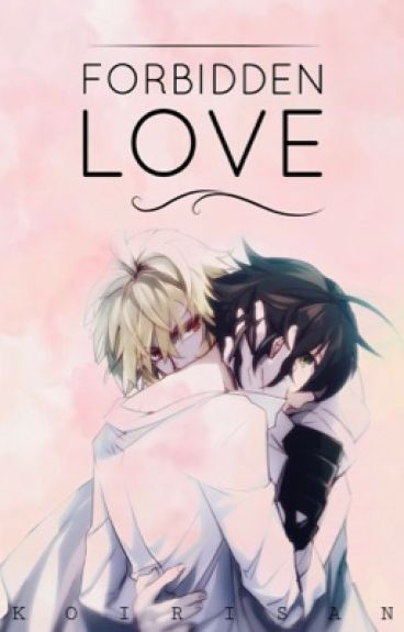 Forbidden Love ∞ MikaYuu [COMPLETED; Editing]