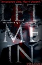 Let Me In (Harry Styles) - German Translation [ON HOLD] by larrychanel_