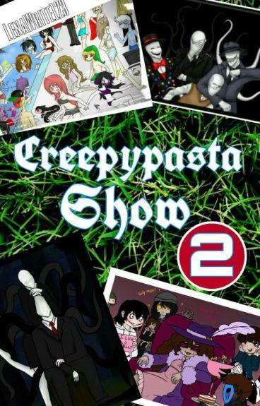 Creepypasta Show #2