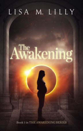 The Awakening (Book 1) by lisamlilly