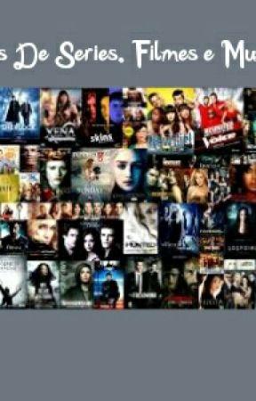 Frases De Séries, Filmes E Músicas by LamoniaOficial