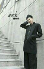 Work | y.min by -Goddess