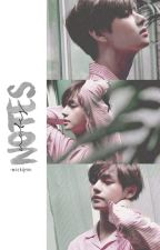 notes | k. taehyung by -mochijeon