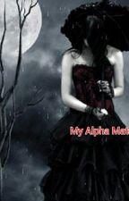 My Alpha Mate's by LokisBabydollBride