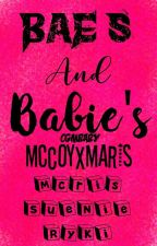 BAE'S AND BABIE'S by MccoyXMaris