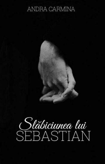 Slăbiciunea lui Sebastian (editare)