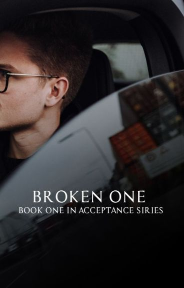 The Broken One   #Wattys2016 ✅