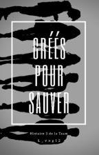 Créés pour sauver (3) by l_vng12