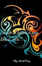 Libro 4 Aire Avatar La Leyenda De Aang by AreliVazq