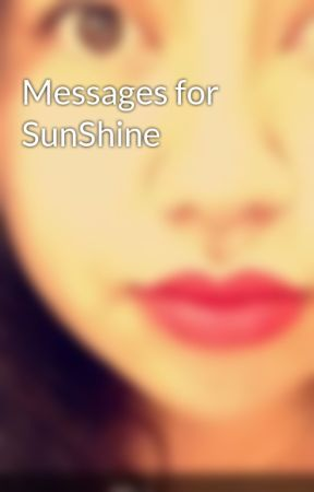 Messages for SunShine by looni3t00n