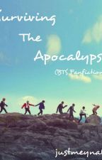 Surviving The Apocalypes(Bts Fanfiction) by LonelyCY