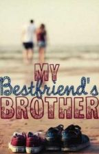 My Best Friends Brother by its_a_girly_thing