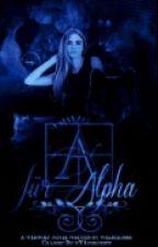 A für Alpha by schwarztoene
