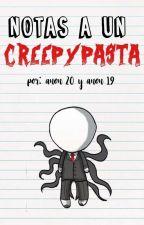 Notas a un Creepypasta. by satxnbas