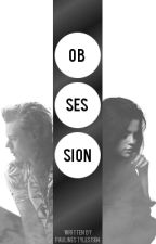 obsession • h.s. [soon] by PaulineStyles1994