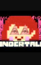 Undertale=Illuminati confirmed  by snoodledaslekton