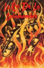 Le cri de la Salamandre  by SmallAmel