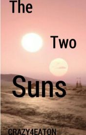 The Two Suns. by CRAZY4EATON