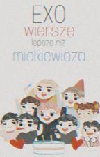 EXO wiersze lepsze niż Mickiewicza by EloElo32Zelo