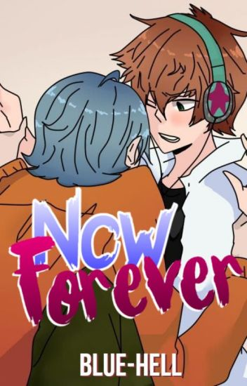 Now Forever. [Alexy x Kentin]