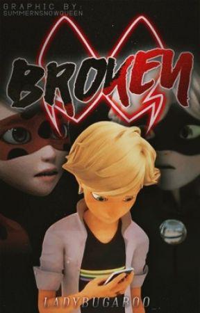 Broken by ladybugaboo_