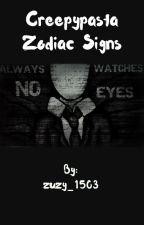 Creepypasta Zodiac Signs  by zuzy_1503