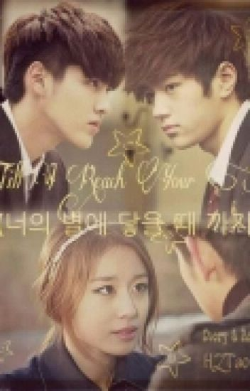 Till I Reach Your Star (너의 별에 닿을 때 까지) [COMPLETED]