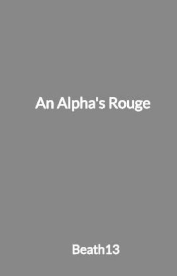 An Alpha's Rouge