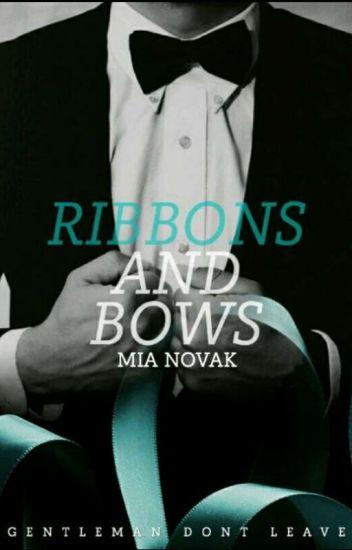 Ribbons And Bows VOL 1 (أشرطة وأقواس)✔