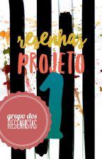Resenhas - Projeto 1 by GrupodosResenhistas