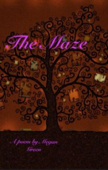 The Maze- a poem
