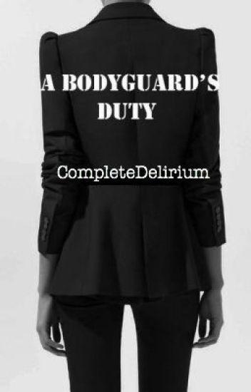 A Bodyguard's Duty