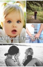 A Home For Maya by Fiction_by_Kelly