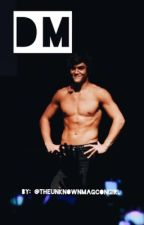 Dm? ||| Ethan Dolan Fanfiction by theunknownmagcongirl