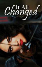 It All Changed [Alec Lightwood] by fangeekgirl